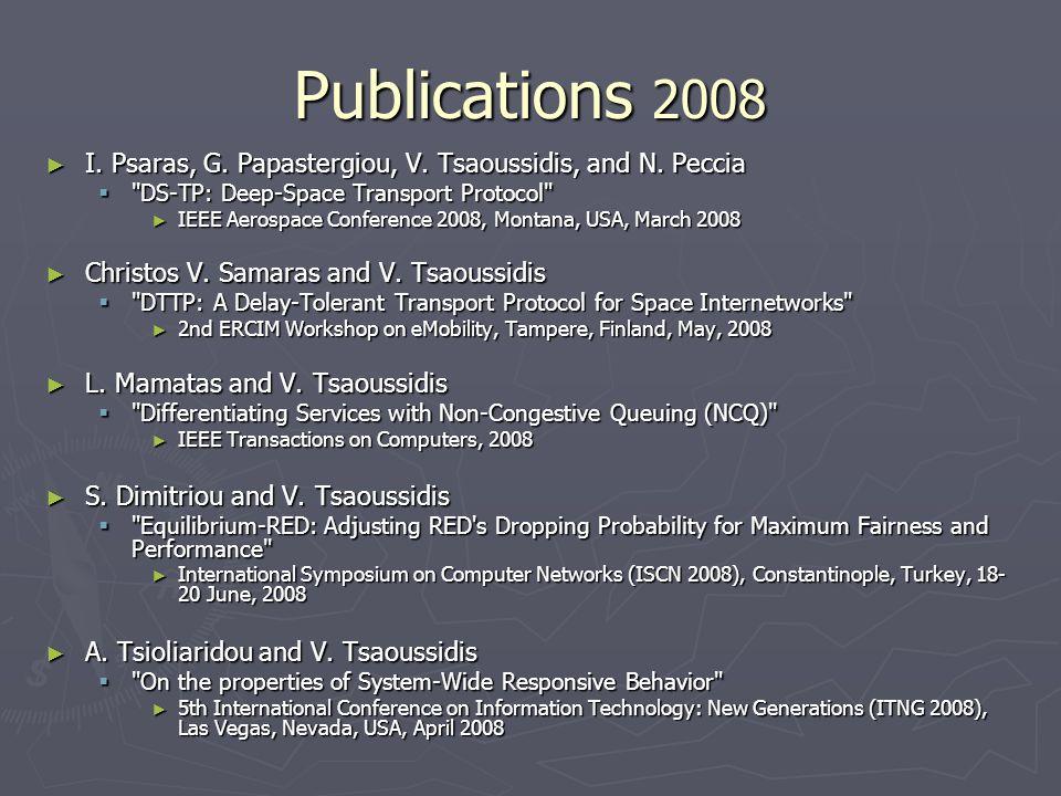 Publications 2008 I. Psaras, G. Papastergiou, V.