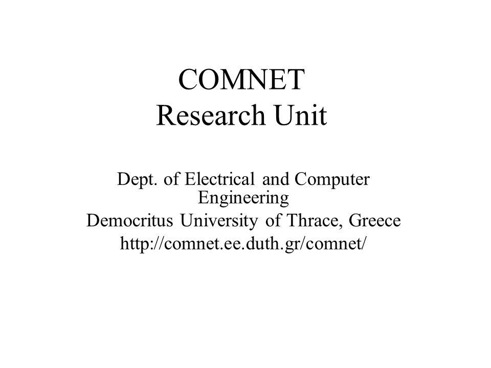 COMNET Research Unit Dept.