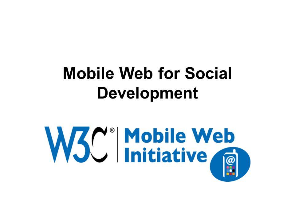 Mobile Web for Social Development