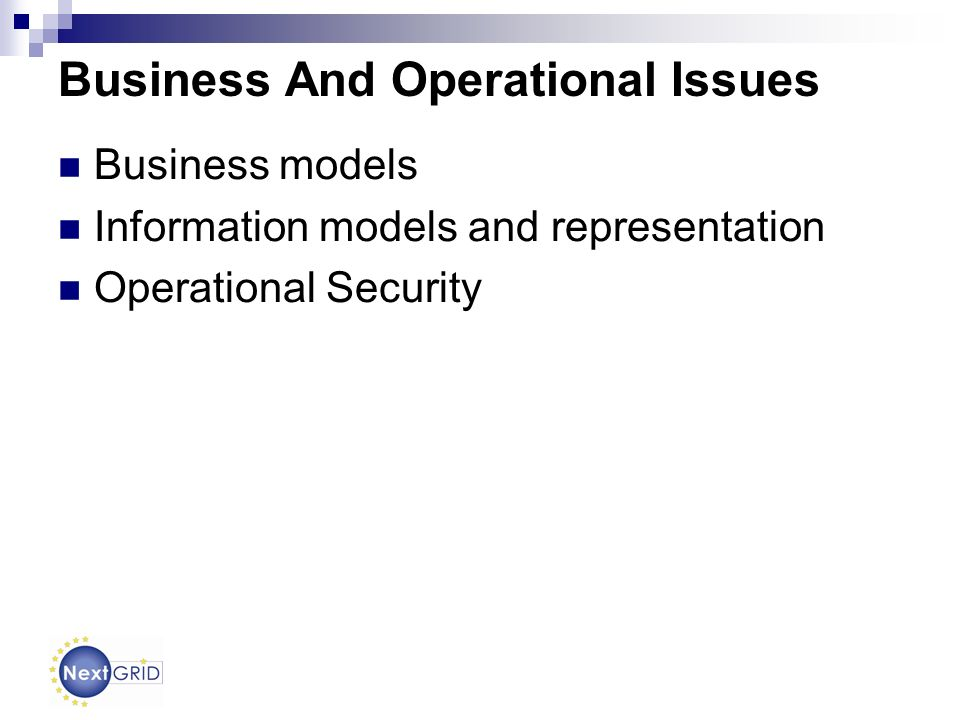 Business And Operational Issues Business models Information models and representation Operational Security