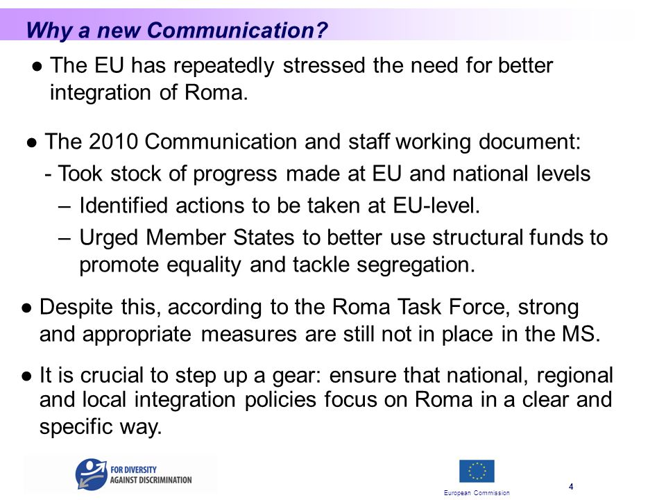 European Commission 4 Why a new Communication.