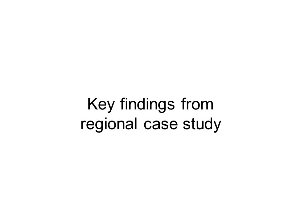 Key findings from regional case study