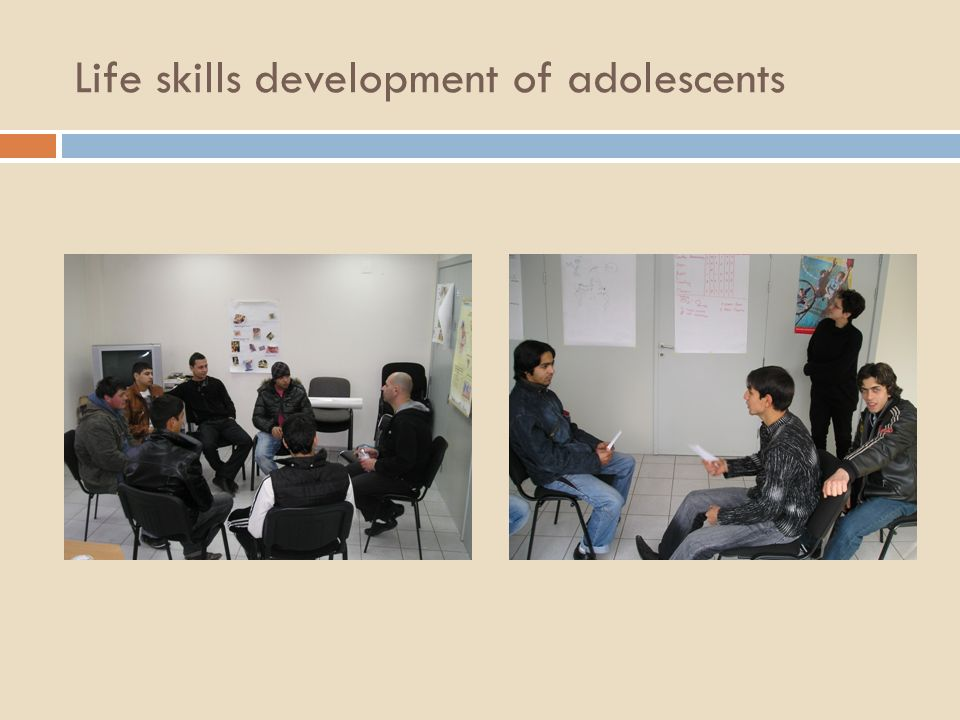 Life skills development of adolescents