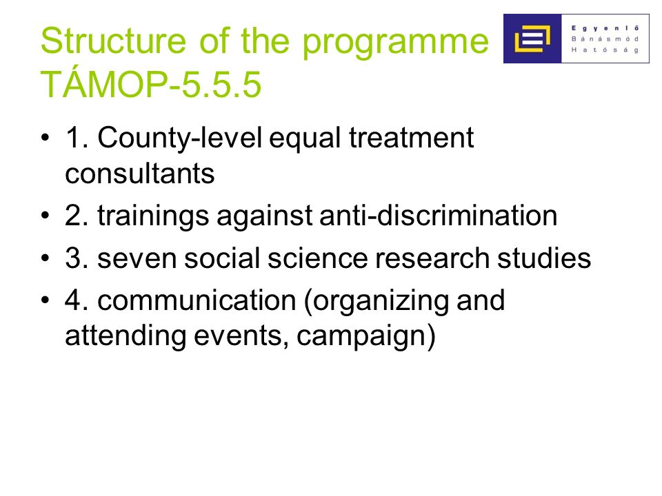Structure of the programme TÁMOP County-level equal treatment consultants 2.