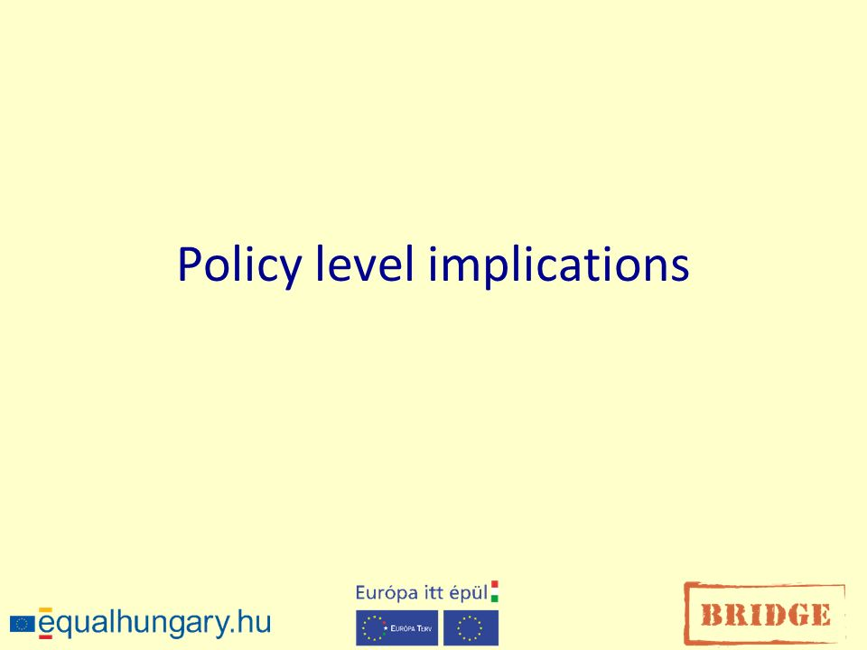 Policy level implications