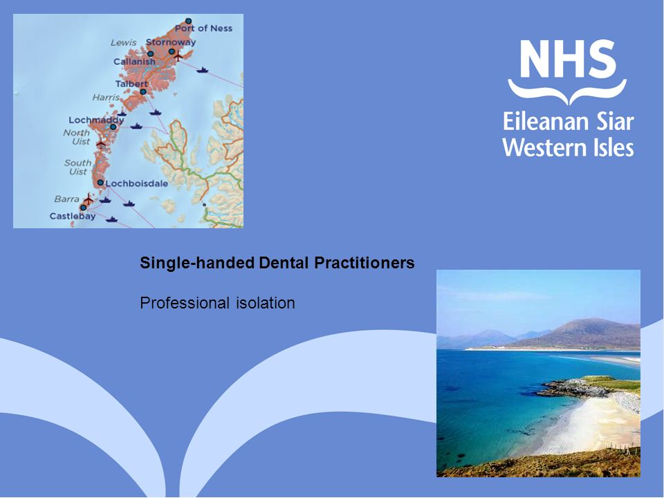 Single-handed Dental Practitioners Professional isolation
