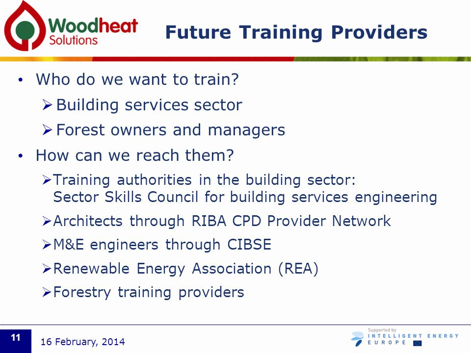 Future Training Providers Who do we want to train.