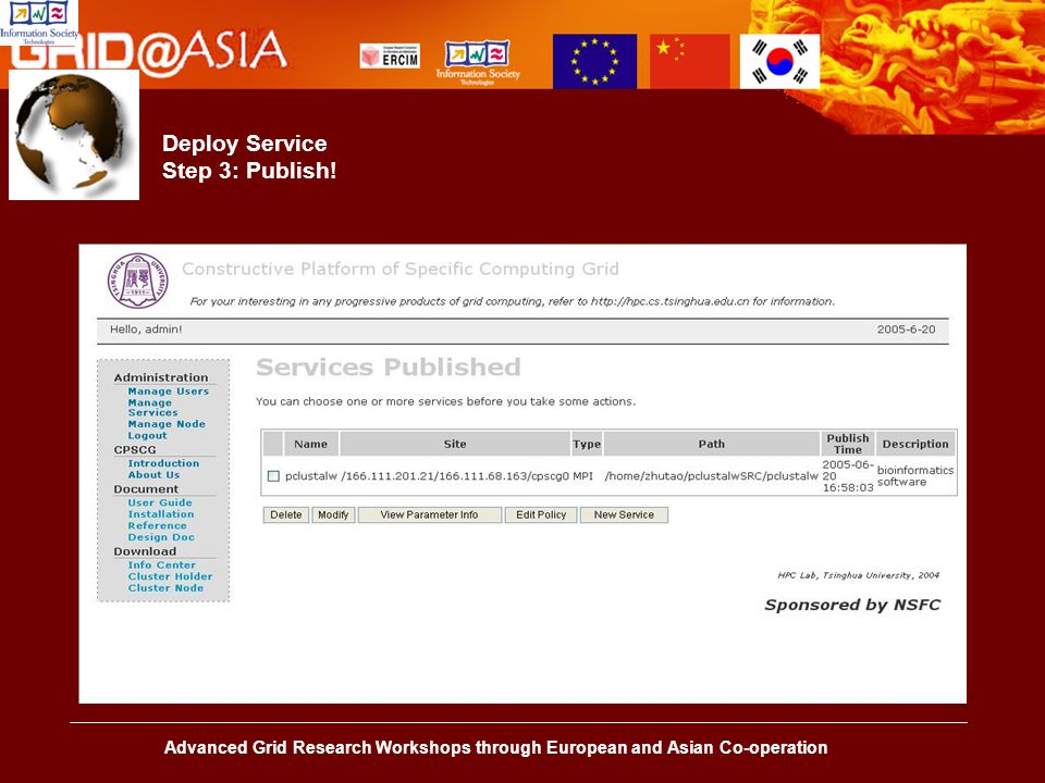Advanced Grid Research Workshops through European and Asian Co-operation Deploy Service Step 3: Publish!