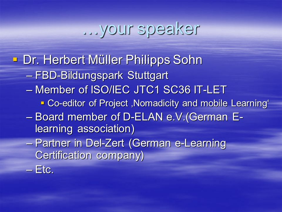 …your speaker Dr. Herbert Müller Philipps Sohn Dr.