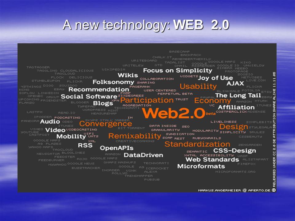 A new technology: WEB 2.0