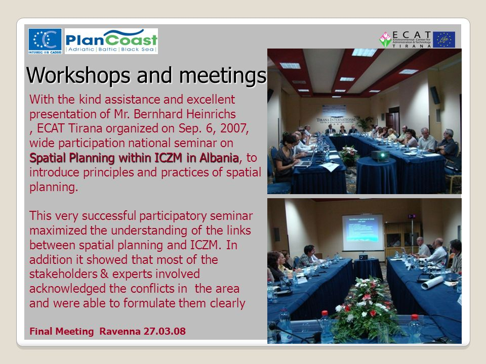 Final Meeting Ravenna Workshops and meetings With the kind assistance and excellent presentation of Mr.