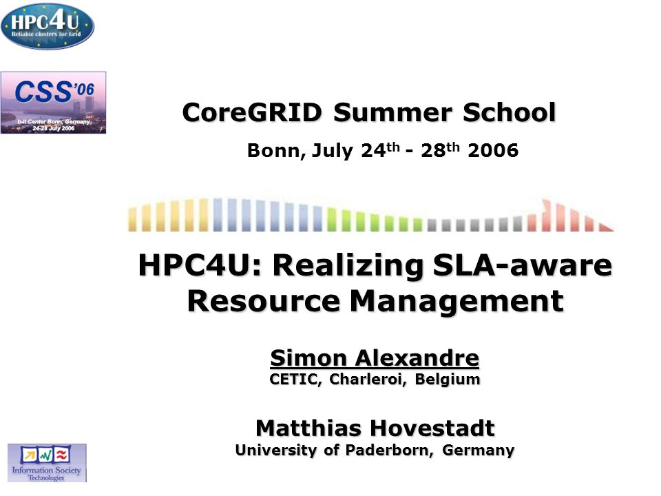 HPC4U22 Suspending Jobs valuable resources may be blocked by non-SLA jobs 23:00: SLA-request: 3 nodes, 7 hours, deadline 6:00 –insufficient capacity: rejection of new SLA-request checkpoint and suspend of non-SLA jobs (best effort only) acceptance of request and execution of SLA-job resume of suspended SLA-bound job completion of best-effort job, completion of SLA-job 12am6pm12pm6am