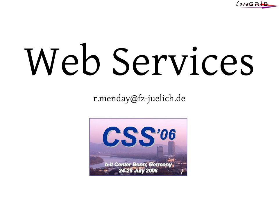 Web Services r.menday@fz-juelich.de