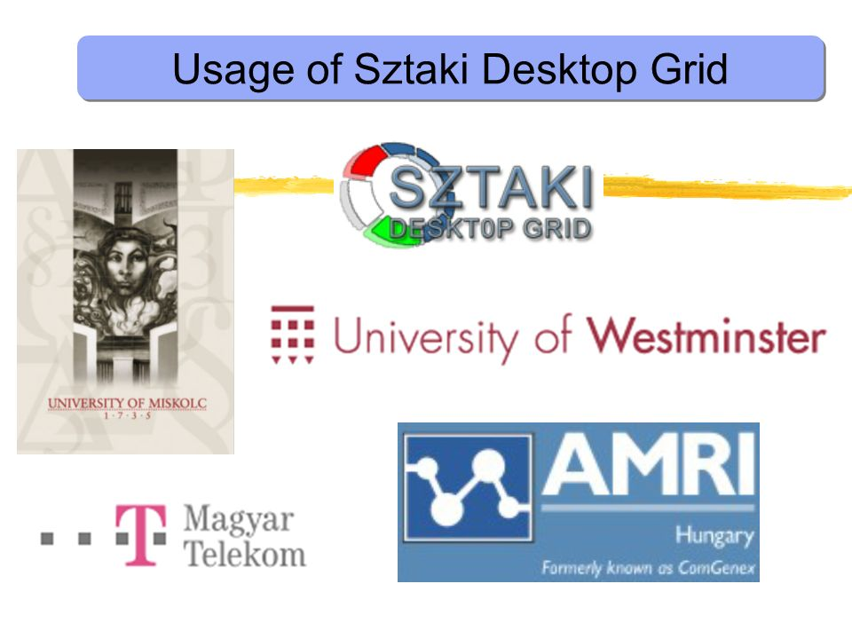 Usage of Sztaki Desktop Grid