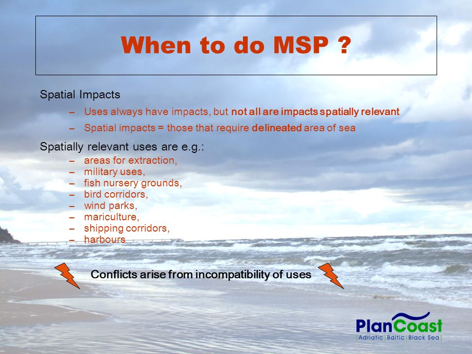 When to do MSP .