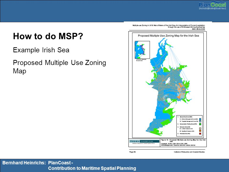 Bernhard Heinrichs:PlanCoast - Contribution to Maritime Spatial Planning How to do MSP? Example Irish Sea Proposed Multiple Use Zoning Map