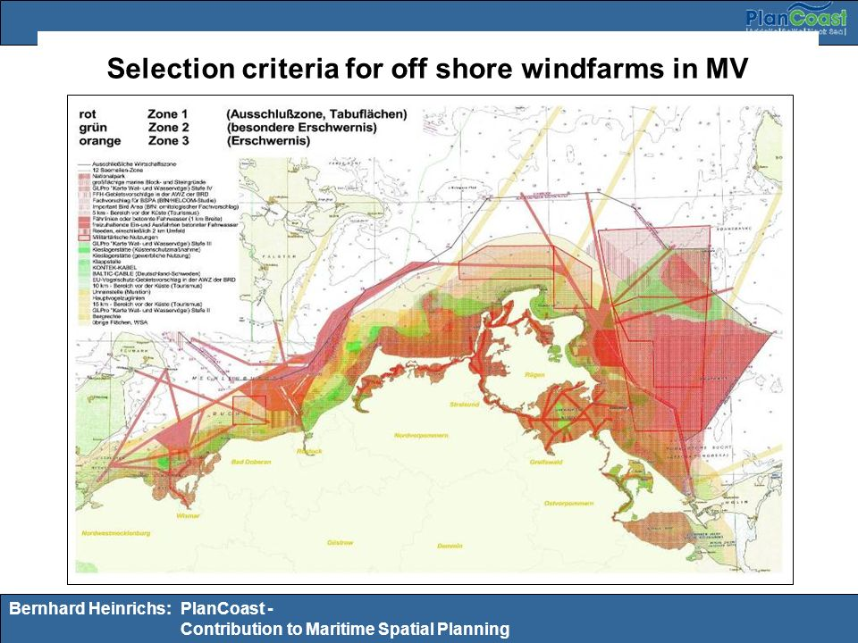 Bernhard Heinrichs:PlanCoast - Contribution to Maritime Spatial Planning Selection criteria for off shore windfarms in MV