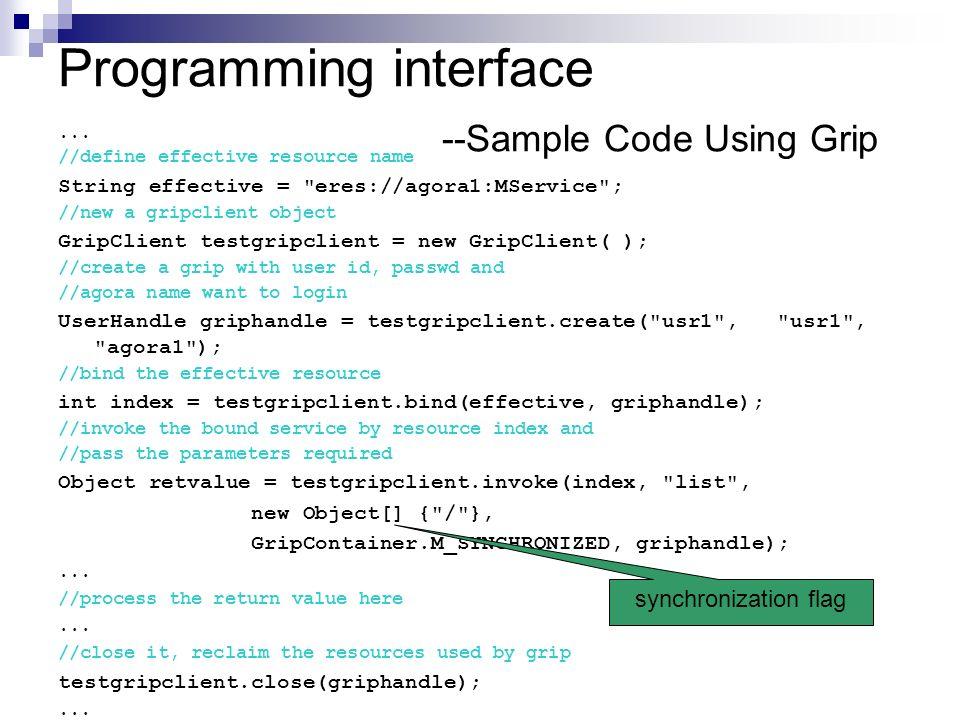 Programming interface --Sample Code Using Grip...
