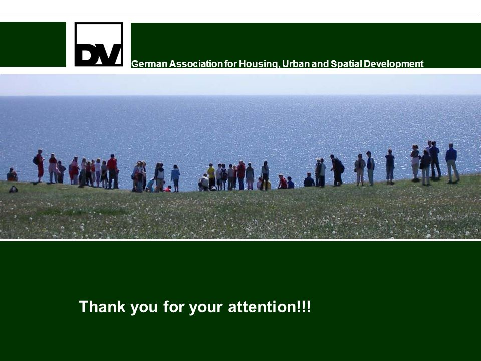 German Association for Housing, Urban and Spatial Development Thank you for your attention!!!