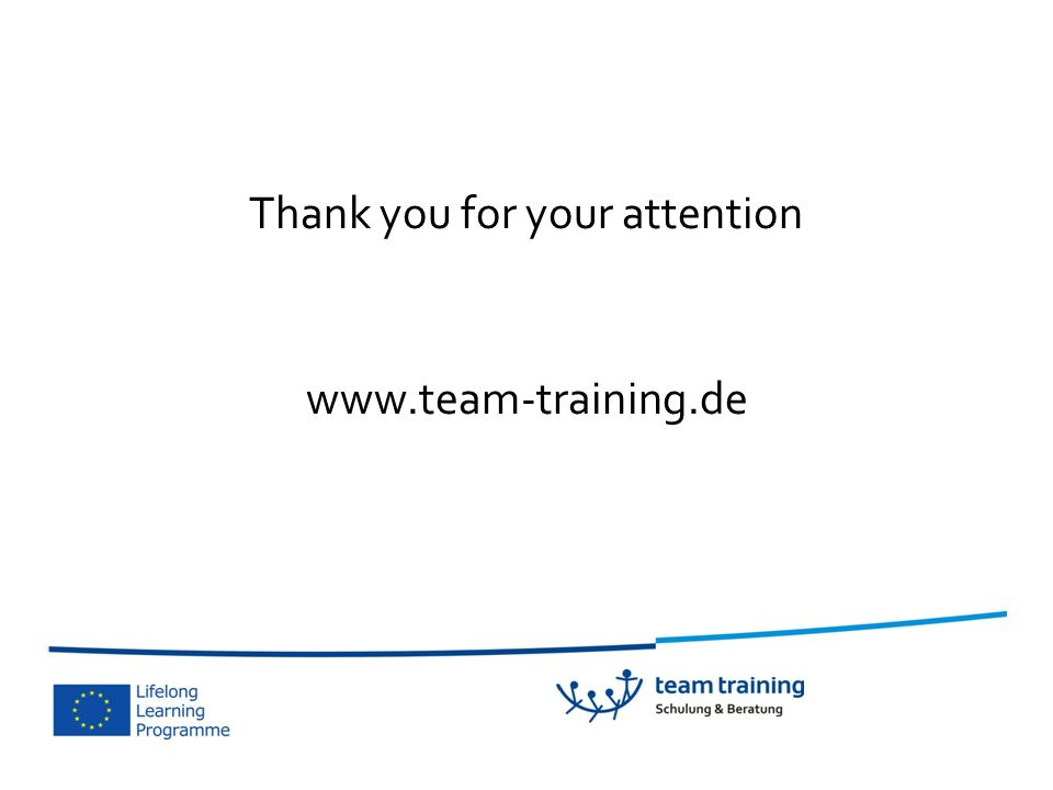 Thank you for your attention www.team-training.de