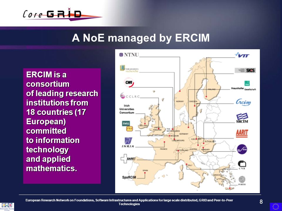 European Research Network on Foundations, Software Infrastructures and Applications for large scale distributed, GRID and Peer-to-Peer Technologies 8