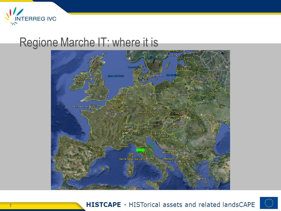 3 HISTCAPE - HISTorical assets and related landsCAPE Regione Marche IT: where it is