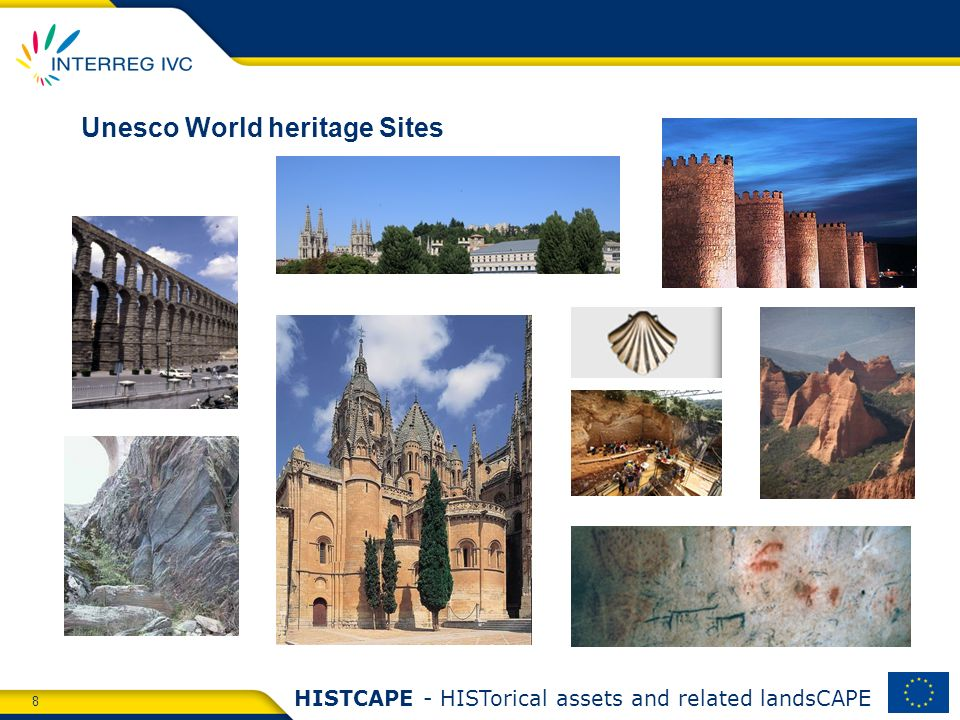 8 HISTCAPE - HISTorical assets and related landsCAPE Unesco World heritage Sites