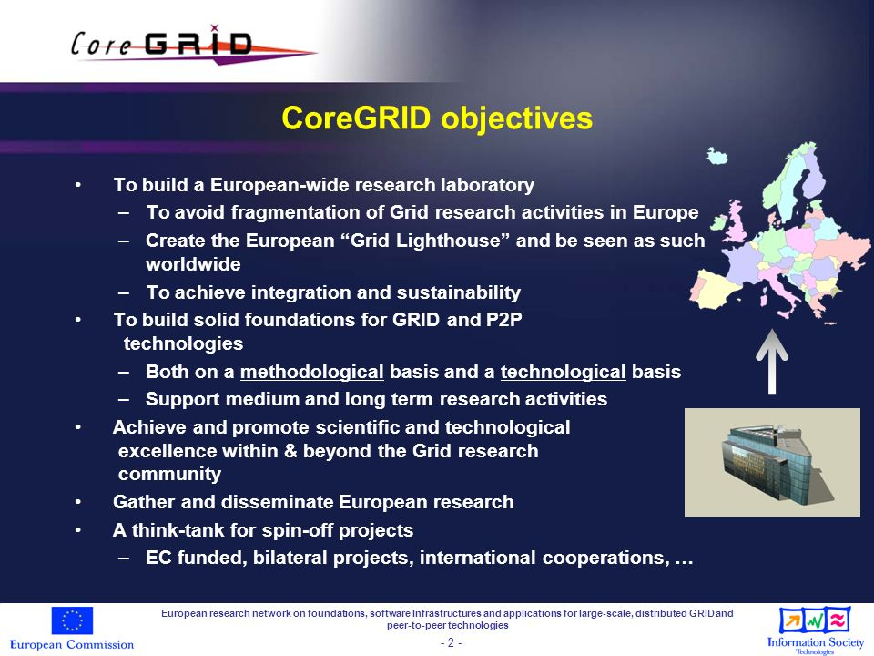 European research network on foundations, software Infrastructures and applications for large-scale, distributed GRID and peer-to-peer technologies -