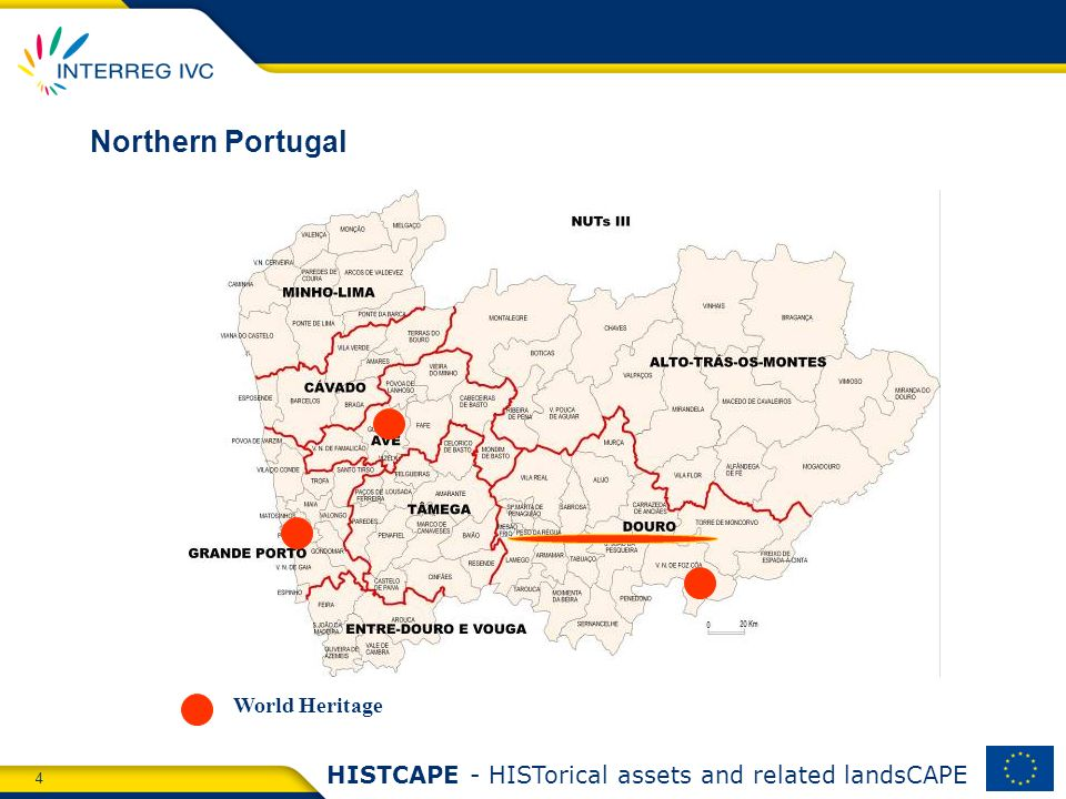 4 HISTCAPE - HISTorical assets and related landsCAPE Northern Portugal World Heritage