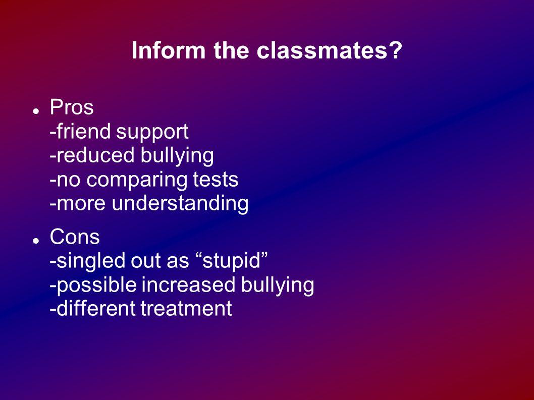 Inform the classmates.