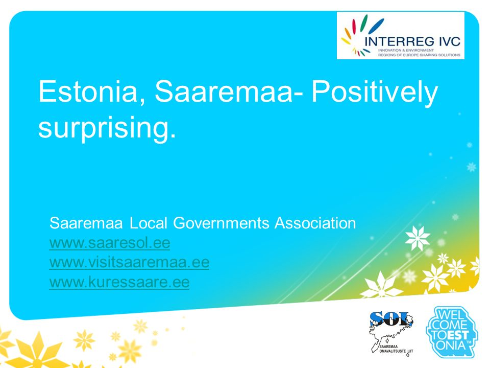 Estonia, Saaremaa- Positively surprising.