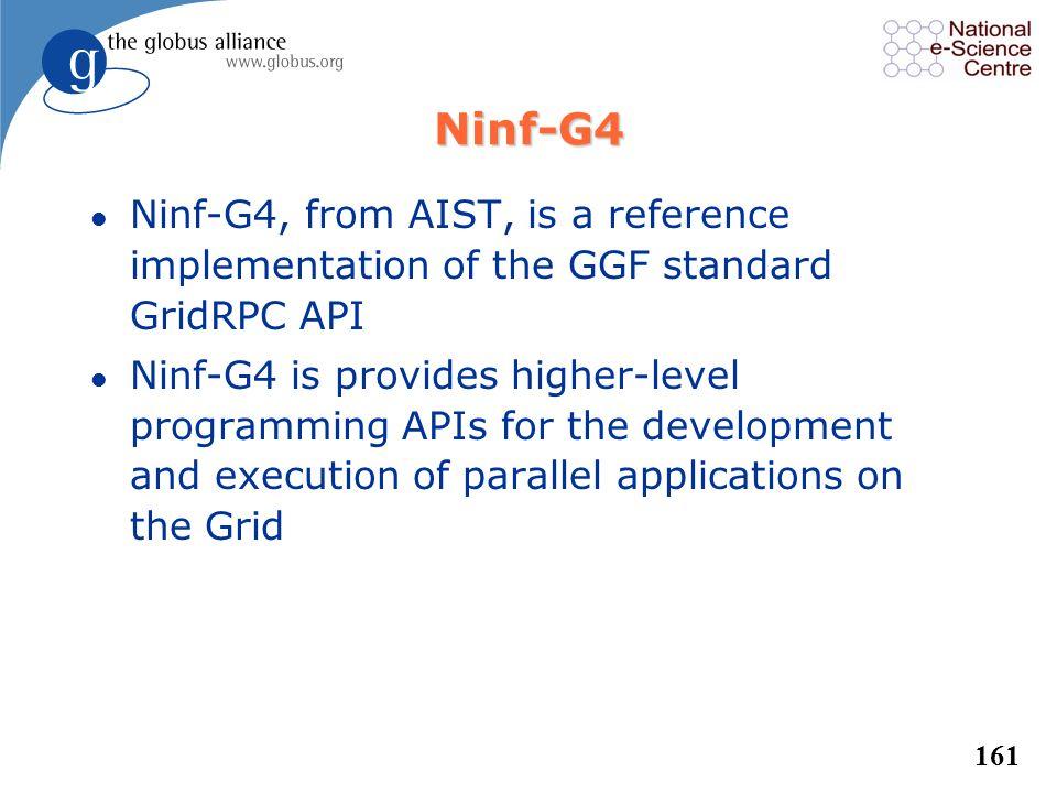 160 Nimrod/G l Nimrod is a specialized parametric modeling system from Monash University l Nimrod/G uses a simple declarative parametric modeling lang