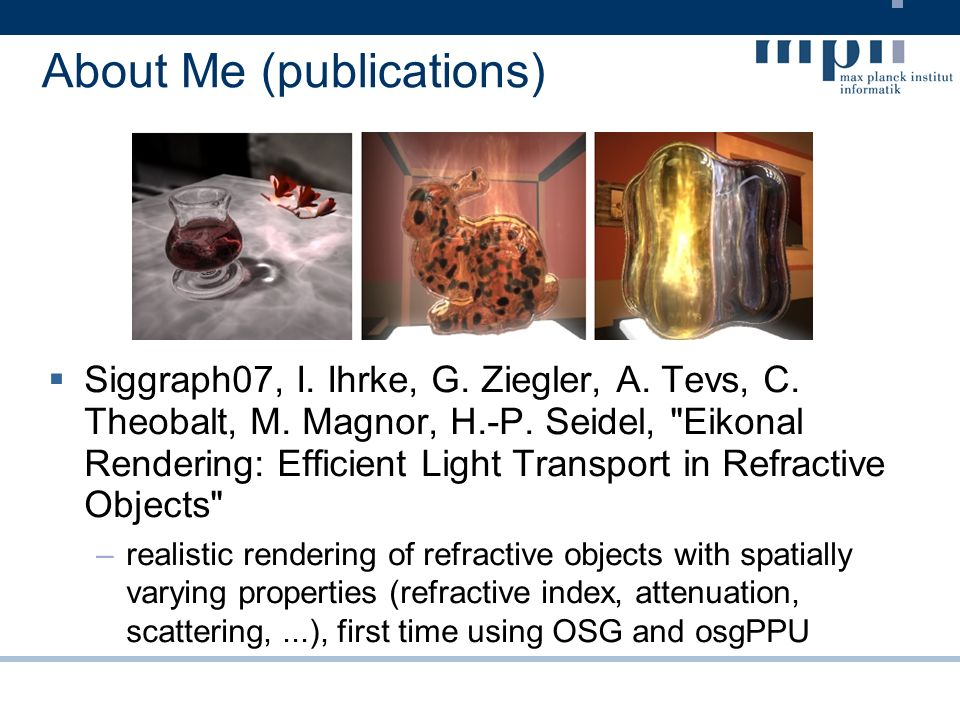 osgPPU UnitOut –derived from osgPPU::Unit –perform as UnitInOut but don t use FBO –used to render the input to the frame buffer –usualy the last unit in the osgPPU graph to bring the computed result to the screen UnitOutCapture –derived from osgPPU::UnitOut –same as UnitOut but after the rendering write the input texture to a file –very usefull to capture screen contents in upto 4K resolution (8K on G80 chips)
