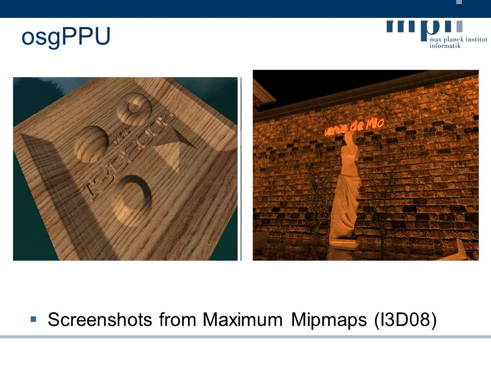 osgPPU (examples - HDR) http://msdn2.microsoft.com/en-us/library/bb173484.aspx Camera Bypass Downsample Compute avg.