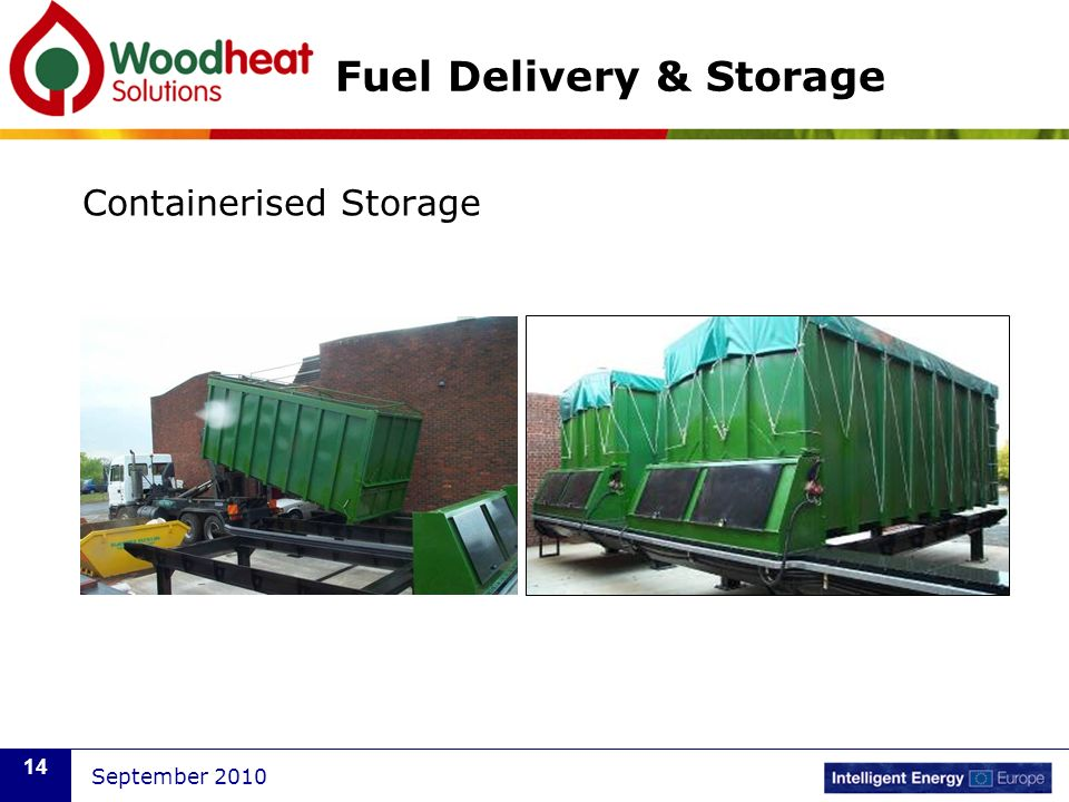September 2010 14 Fuel Delivery & Storage Containerised Storage