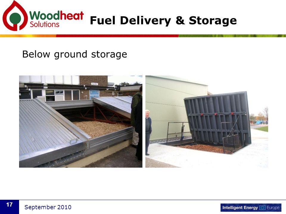 September 2010 17 Fuel Delivery & Storage Below ground storage