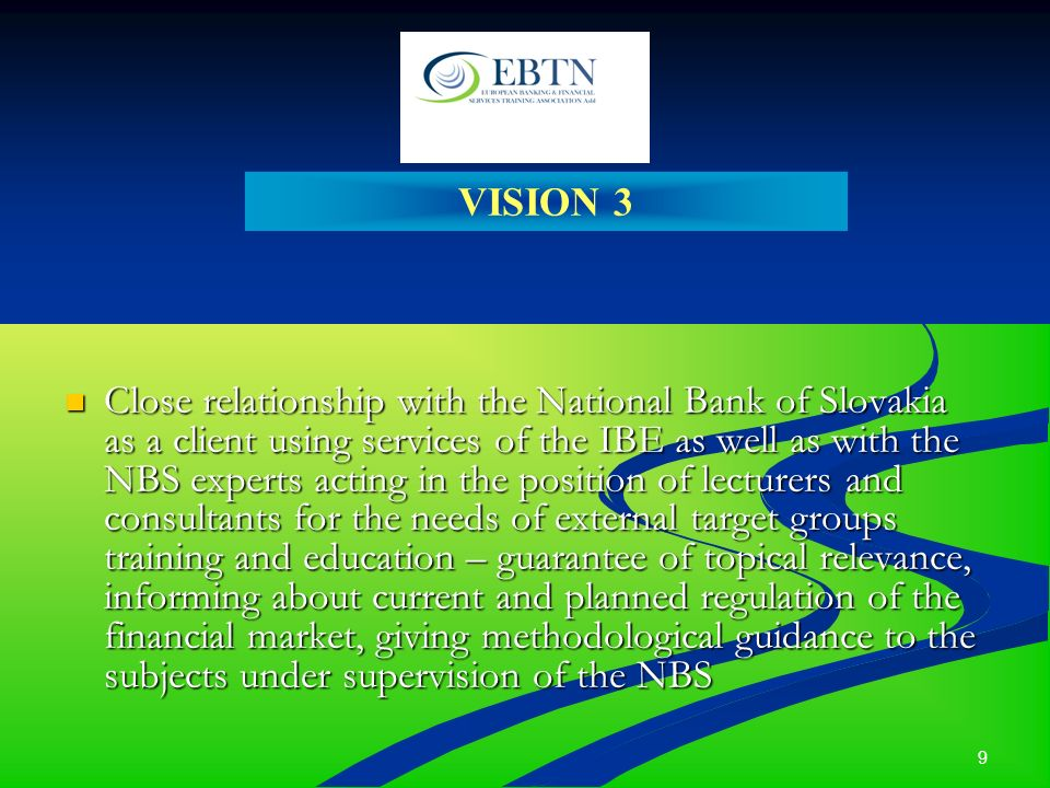 10 The Institute of Banking Education – the leader and your reliable partner in financial training and education.