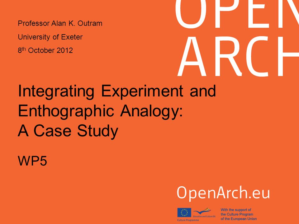 Integrating Experiment and Enthographic Analogy: A Case Study WP5 Professor Alan K.