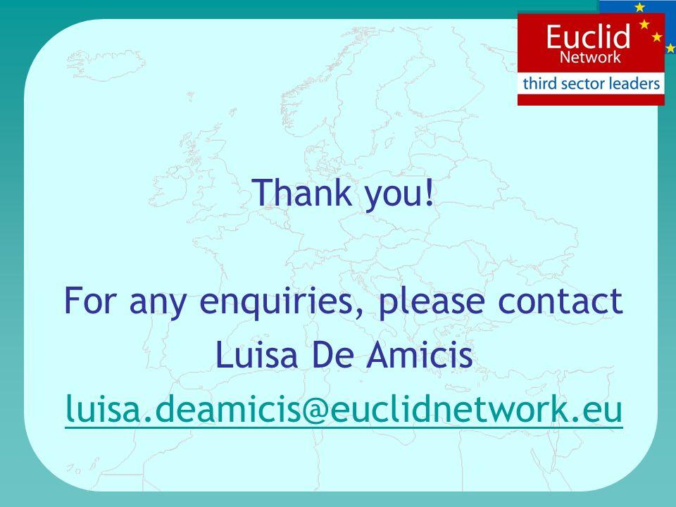 Thank you! For any enquiries, please contact Luisa De Amicis luisa.deamicis@euclidnetwork.eu