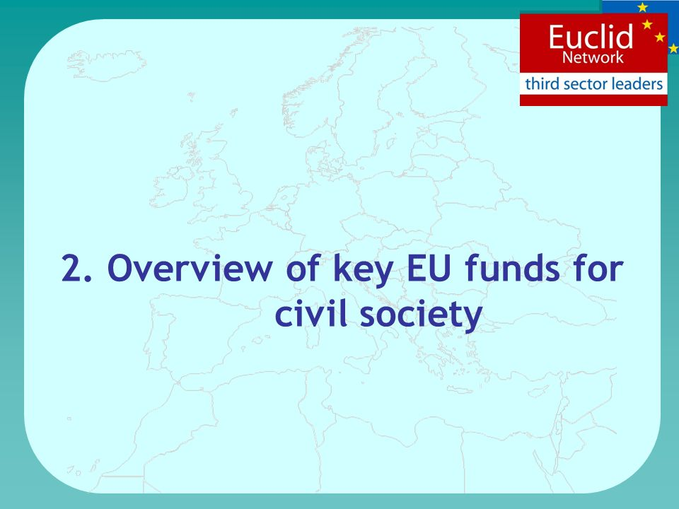 2. Overview of key EU funds for civil society