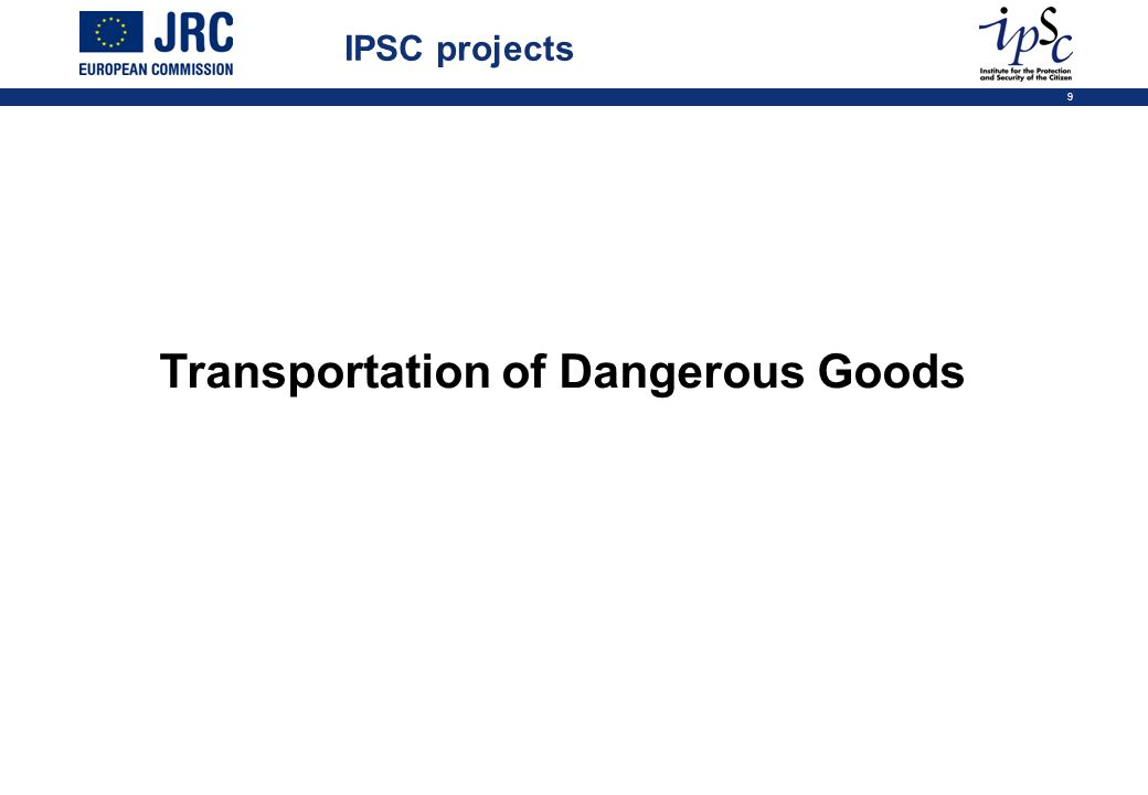 9 Transportation of Dangerous Goods IPSC projects