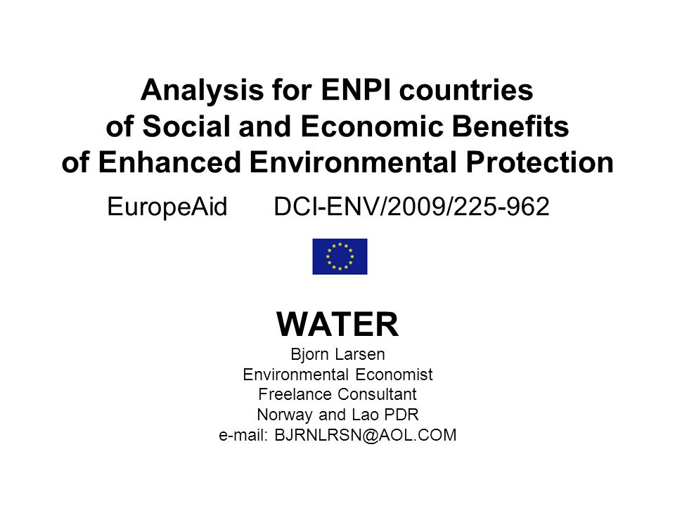 Rationale….continued Most households in the ENPI countries – ranging from 80-100% of households - have what is classified as access to an improved water source.