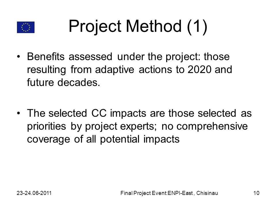 Project Method (1) Benefits assessed under the project: those resulting from adaptive actions to 2020 and future decades.