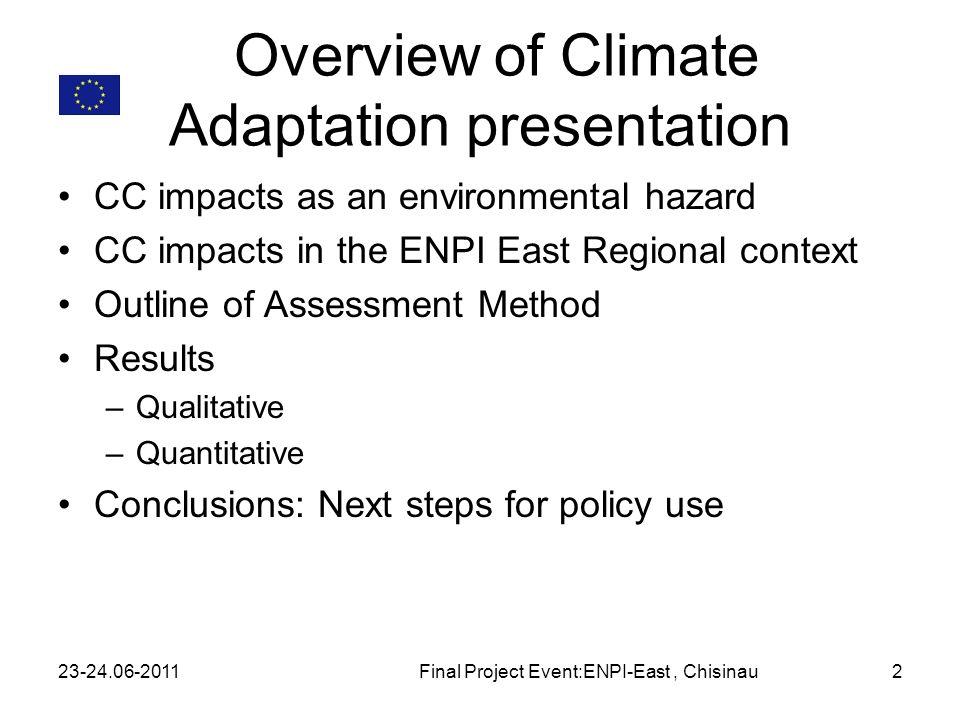Method (4) 23-24.06-2011Final Project Event:ENPI-East, Chisinau 13