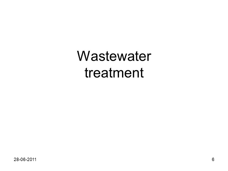 Wastewater treatment 28-06-20116