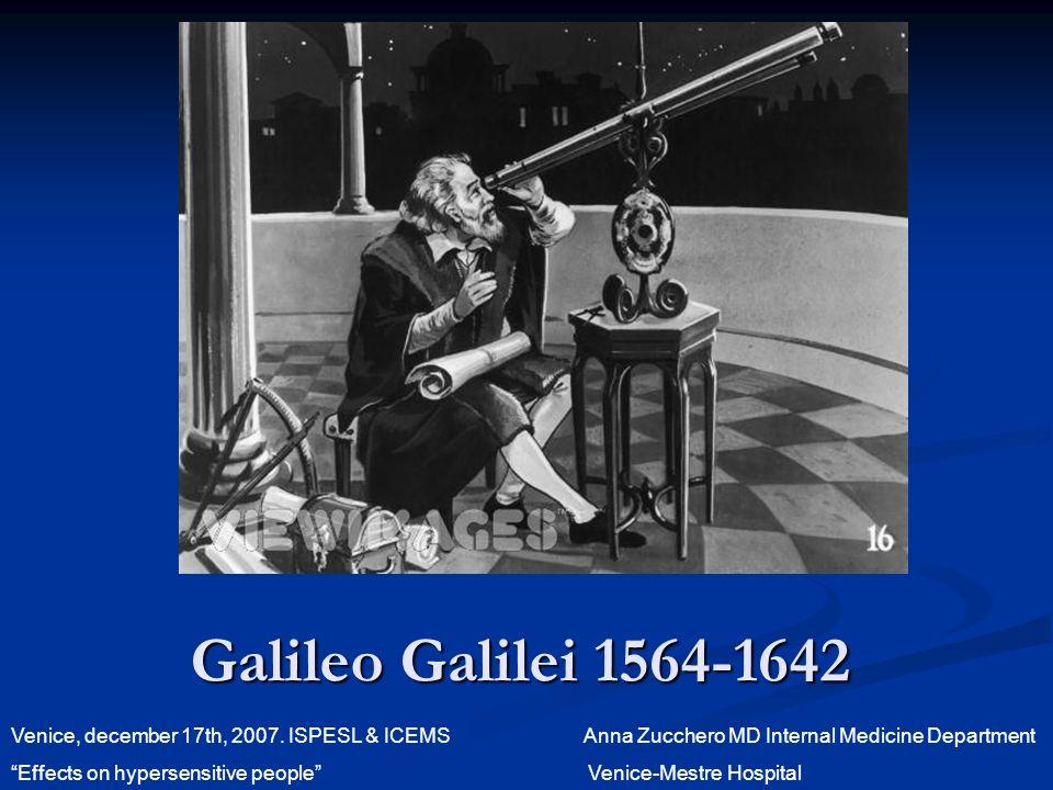 Galileo Galilei 1564-1642 Venice, december 17th, 2007.