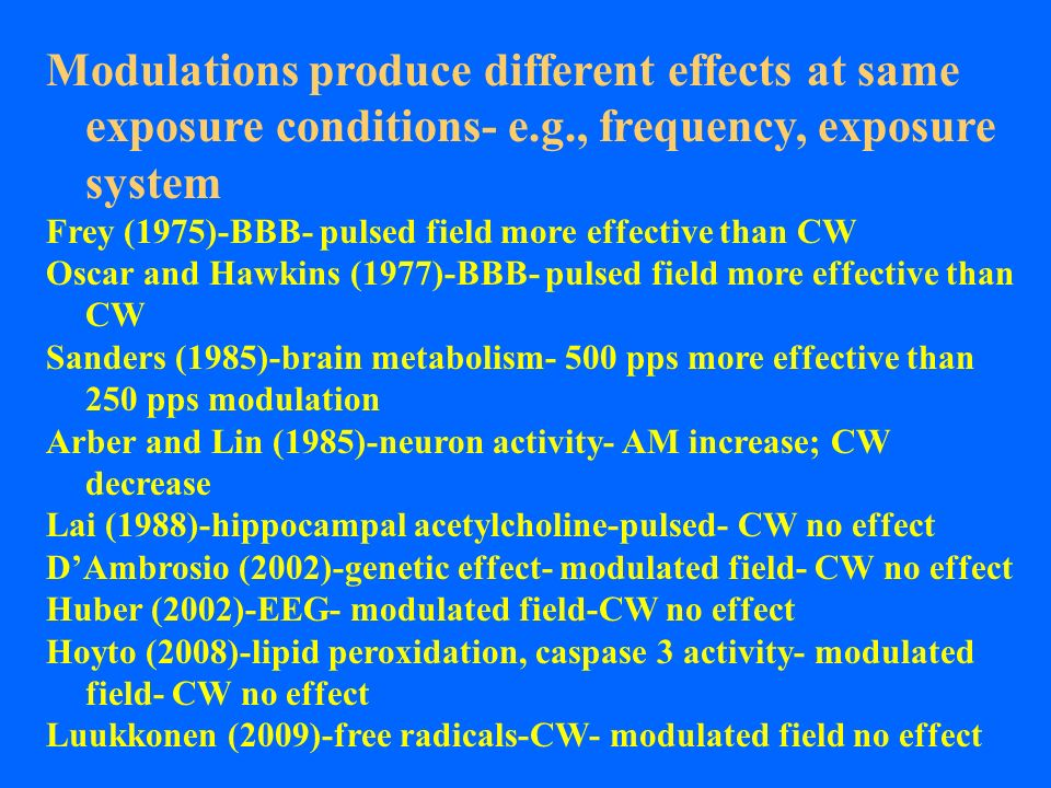 Modulations produce different effects at same exposure conditions- e.g., frequency, exposure system Frey (1975)-BBB- pulsed field more effective than