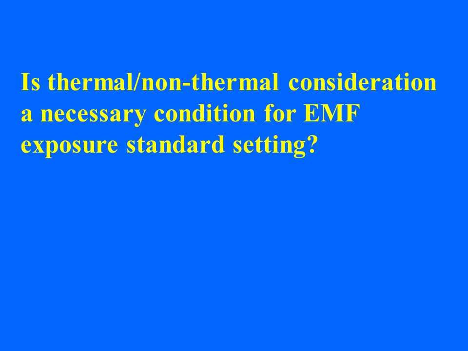 Is thermal/non-thermal consideration a necessary condition for EMF exposure standard setting?