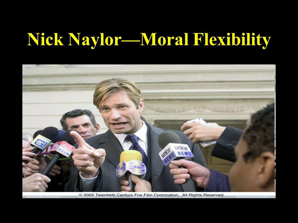 Nick NaylorMoral Flexibility