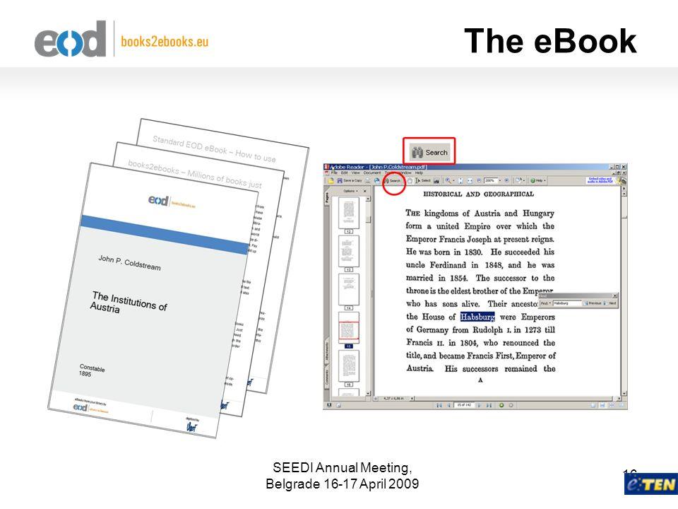 SEEDI Annual Meeting, Belgrade 16-17 April 2009 16 The eBook